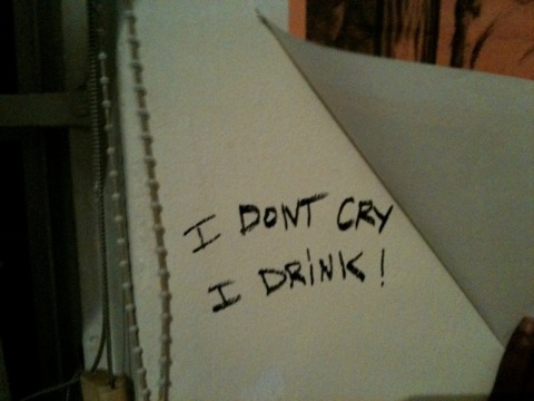 Drink don't Cry
