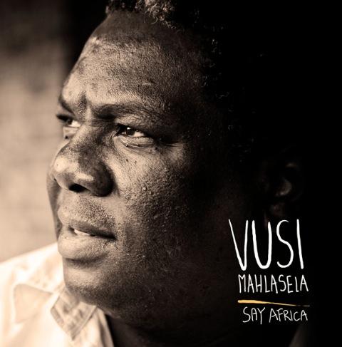 Vusi Mahlasela | Say Africa