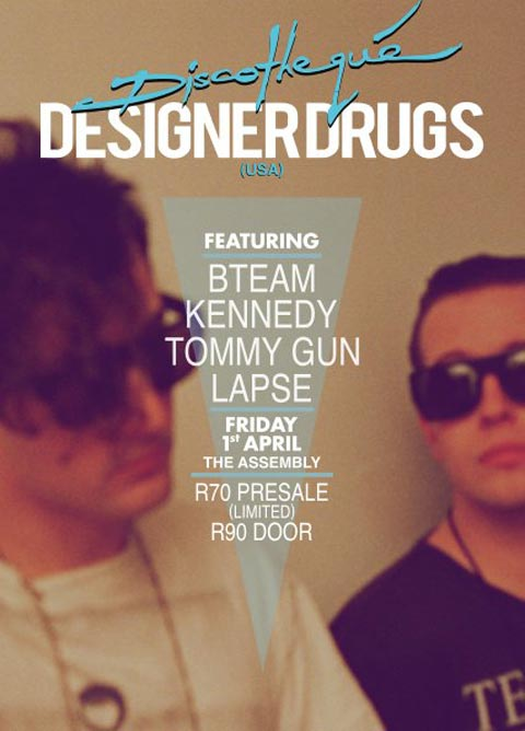 Discotheque Presents Designer Drugs