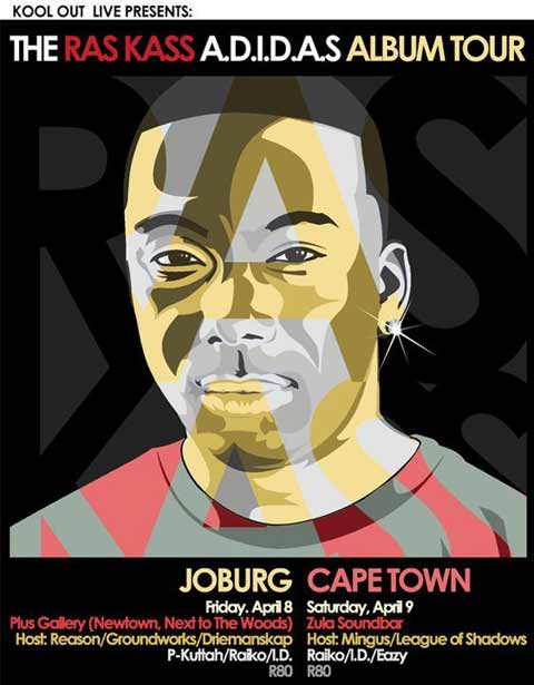Ras Kass A.D.I.D.A.S SA Tour