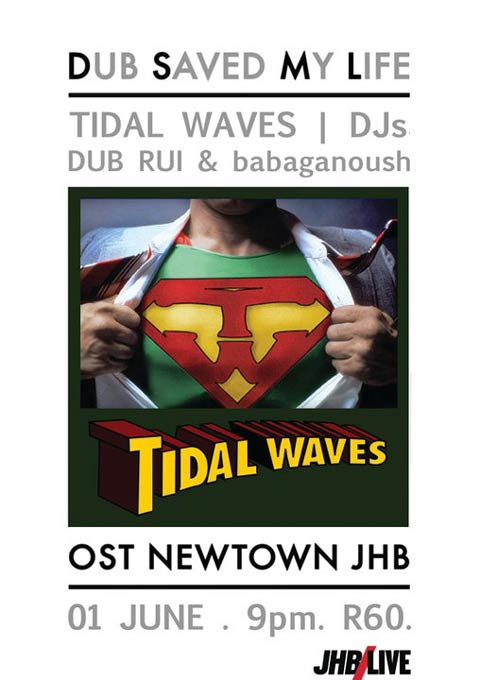 Dub Saved My Life Featuring Tidal Waves