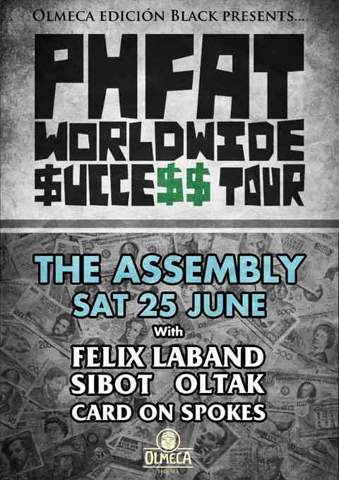 P.H.Fat at The Assembly - P.H.Fat World Success Tour
