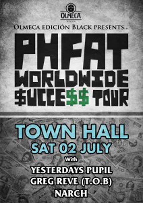 PHFAT Worldwide Success Tour at Town Hall
