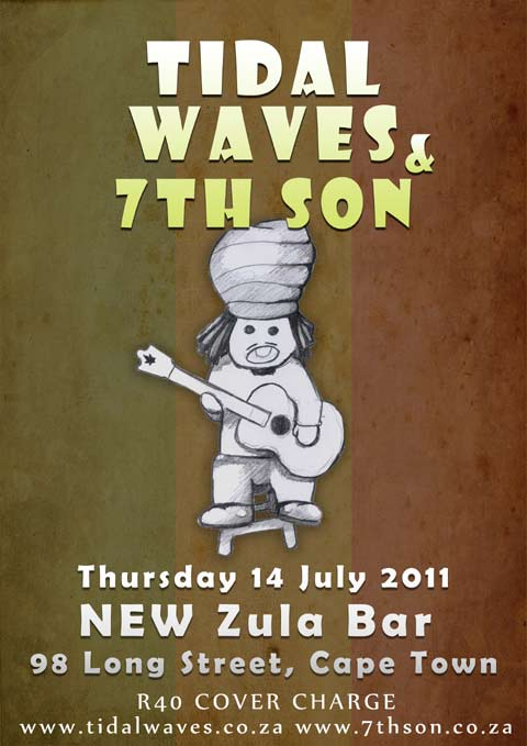 14 July - Tidal Waves At Zula Bar