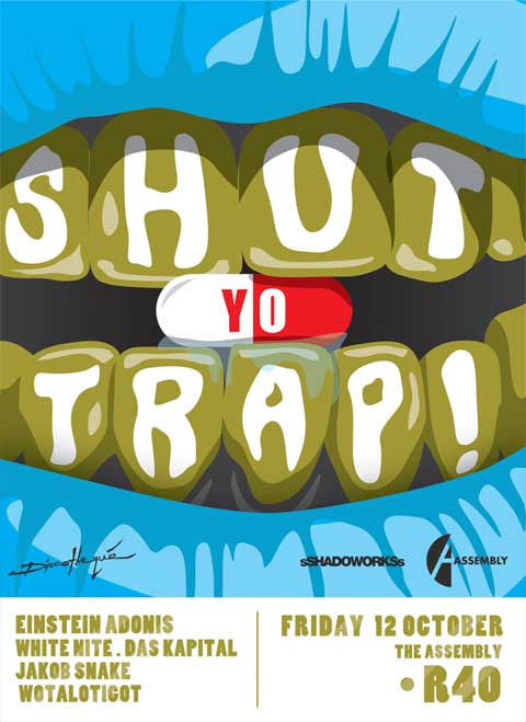 Shut Yo Trap