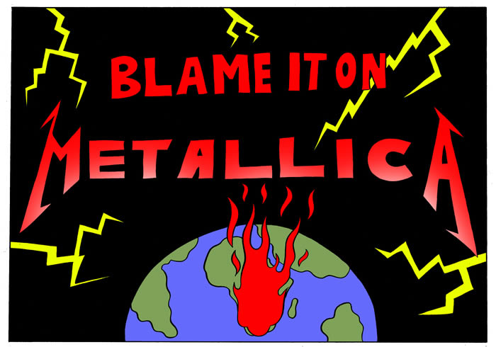 Blame It On Metallica