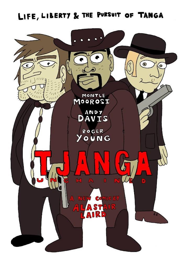 Tjanga Unchained
