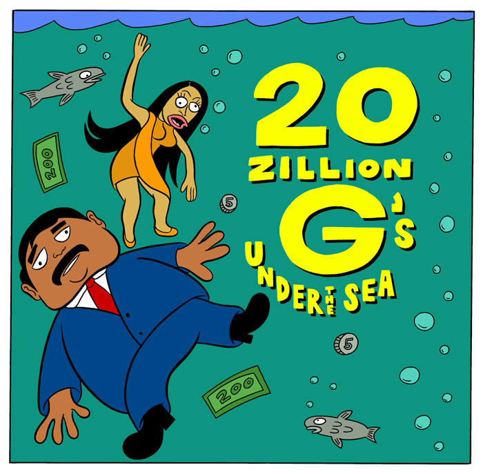 20 Zillion G's Under the Sea