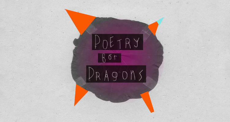poetry for dragons-Feature